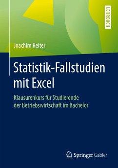 Statistik-Fallstudien mit Excel - Reiter, Joachim