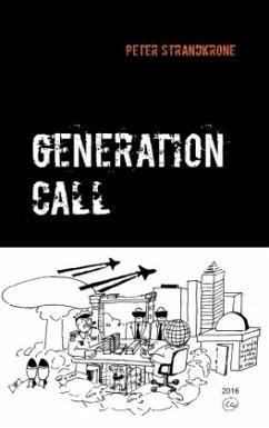 9788771880588 - Strandkrone, Peter: Generation Call - Bog