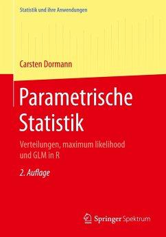 Parametrische Statistik - Dormann, Carsten