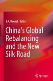 China's Global Rebalancing and the New Silk Road