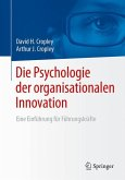 Die Psychologie der organisationalen Innovation