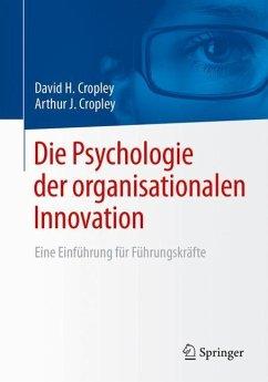 Die Psychologie der organisationalen Innovation