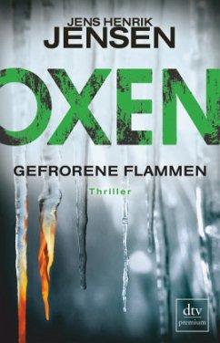 Gefrorene Flammen / Oxen Bd.3 - Jensen, Jens Henrik