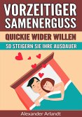 Vorzeitiger Samenerguss: Quickie wider Willen (eBook, ePUB)