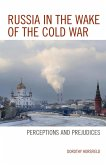 Russia in the Wake of the Cold War (eBook, ePUB)