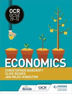 OCR GCSE (9-1) Economics (eBook, ePUB) - Riches, Clive; Bancroft, Christopher; Miles-Kingston, Jan