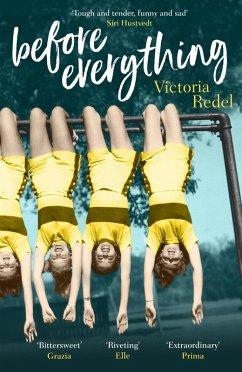 Before Everything (eBook, ePUB) - Redel, Victoria