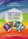 How to Read the Cards for Yourself and Others (Chakra Wisdom Oracle) (eBook, ePUB)