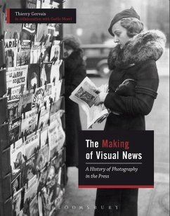 The Making of Visual News (eBook, PDF) - Morel, Gaëlle; Gervais, Thierry