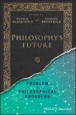 Philosophy's Future (eBook, PDF)