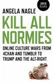 Kill All Normies (eBook, ePUB)