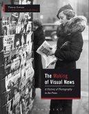 The Making of Visual News (eBook, ePUB)