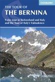 The Tour of the Bernina (eBook, ePUB)