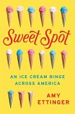 Sweet Spot (eBook, ePUB)