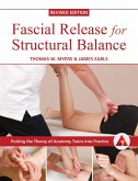Fascial Release for Structural Balance, Revised Edition (eBook, ePUB)