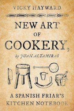 New Art of Cookery (eBook, ePUB) - Hayward, Vicky