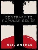 Contrary to Popular Belief (eBook, ePUB)