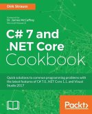 C# 7 and .NET Core Cookbook (eBook, ePUB)