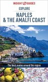 Insight Guides Explore Naples and the Amalfi Coast (Travel Guide eBook) (eBook, ePUB)