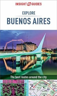 Insight Guides Explore Buenos Aires (Travel Guide eBook) (eBook, ePUB) - Guides, Insight