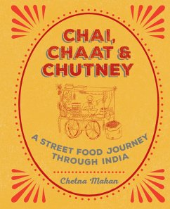 Chai, Chaat & Chutney (eBook, ePUB) - Makan, Chetna