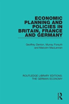 Economic Planning and Policies in Britain, France and Germany (eBook, PDF)