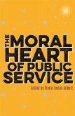 The Moral Heart of Public Service (eBook, ePUB)