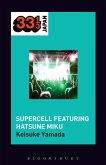 Supercell's Supercell featuring Hatsune Miku (eBook, PDF)