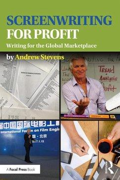 Screenwriting for Profit (eBook, PDF) - Stevens, Andrew