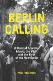 Berlin Calling (eBook, ePUB)