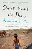 Quiet Until the Thaw (eBook, ePUB)