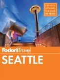 Fodor's Seattle (eBook, ePUB)