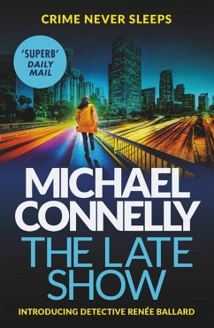 The Late Show (eBook, ePUB) - Connelly, Michael