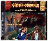 Kalter Tod durch heiße Flocken / Geister-Schocker Bd.71 (CD)