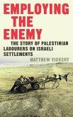Employing the Enemy (eBook, ePUB)
