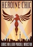 Heroine Chic (eBook, ePUB)