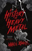A History of Heavy Metal (eBook, ePUB)