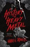 A History of Heavy Metal (eBook, ePUB)