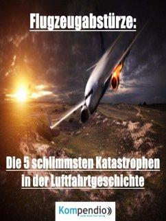 Flugzeugabstürze (eBook, ePUB) - Dallmann, Alessandro
