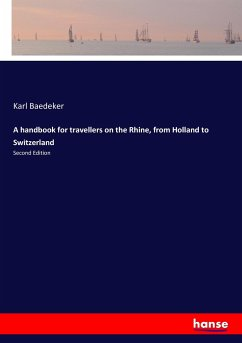 A handbook for travellers on the Rhine, from Holland to Switzerland