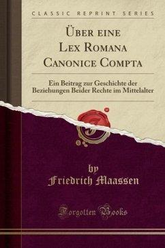 Über eine Lex Romana Canonice Compta