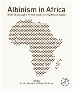 Albinism in Africa: Historical, Geographic, Medical, Genetic, and Psychosocial Aspects