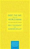 Debt, the IMF, and the World Bank (eBook, ePUB)