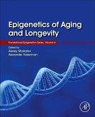 Epigenetics of Aging and Longevity, Volume 4: Translational Epigenetics Vol 4