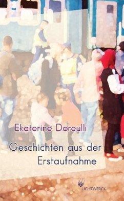 Geschichten aus der Erstaufnahme - Doreulli, Ekaterine