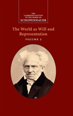 Schopenhauer: The World as Will and Representat...
