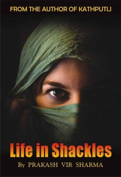 Life In Shackles (eBook, ePUB)