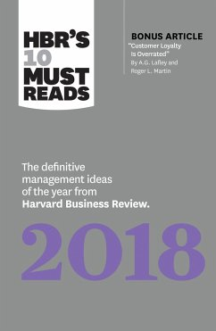 Hbr's 10 Must Reads 2018: The Definitive Management Ideas of the Year from Harvard Business Review (with Bonus Article Acustomer Loyalty Is Over - Harvard Business Review; Porter, Michael E.; Kaplan, Robert S.