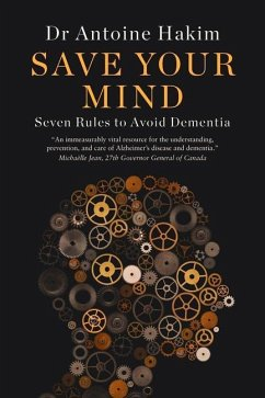 Save Your Mind: Seven Rules to Avoid Dementia - Hakim, Antoine