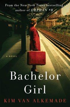 Bachelor Girl - Alkemade, Kim Van